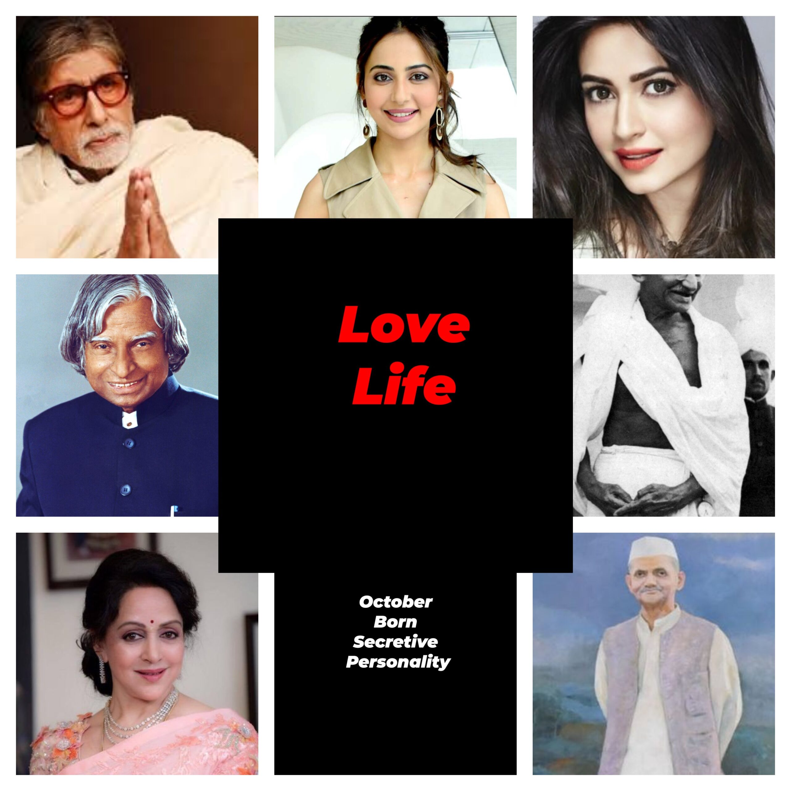 October Born Personalities Collage of 7 personalities - Amitabh, APJ Kalam, Gandhi, Lal Bahadur Shastri, Actress Kirti, Rakul, and Hema Malini