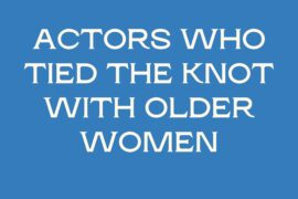 Actors Who Tied the Knot With Older Women