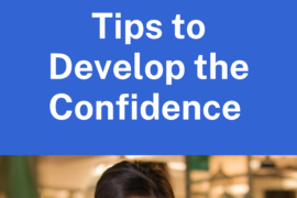 Tips to Develop the Confidence